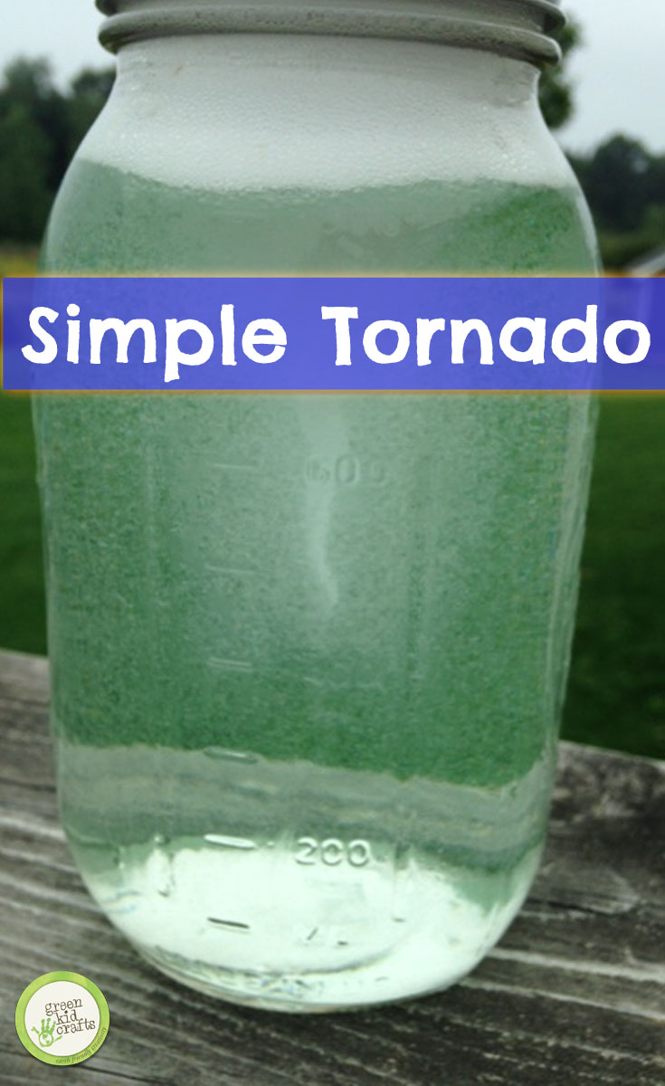 Tornado Experiment Monthly Science And Art Projects For