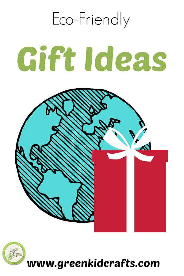 6 Eco Friendly Gift Ideas For Kids Green Kid Crafts